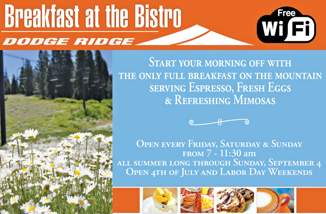 Breakfast at the Bistro is open Friday, Saturday, and Sunday