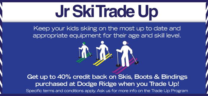 Junior Ski Trade Up at Dodge Ridge