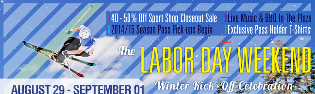 Labor Day - 2014/15 Winter Kick-Off Celebration