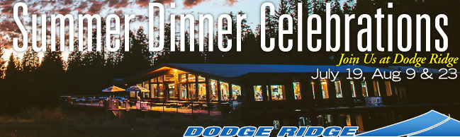 Dodge Ridge Summer Dinner Celebrations