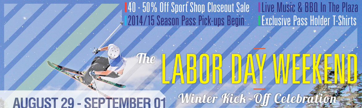 Labor Day Weekend - Winter Kick-Off Celebration