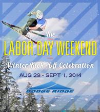 Labor Day Weekend - 2014/15 Winter Kick-Off Celebration