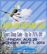 Dodge Ridge Labor Day Weekend Sale - Up To 75% Off - Fri, Aug 29 - Mon, Sept 1