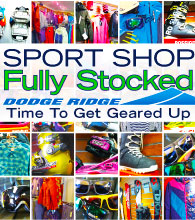 Dodge Ridge Sport Shop Fully Stocked - Time to Get Geared Up