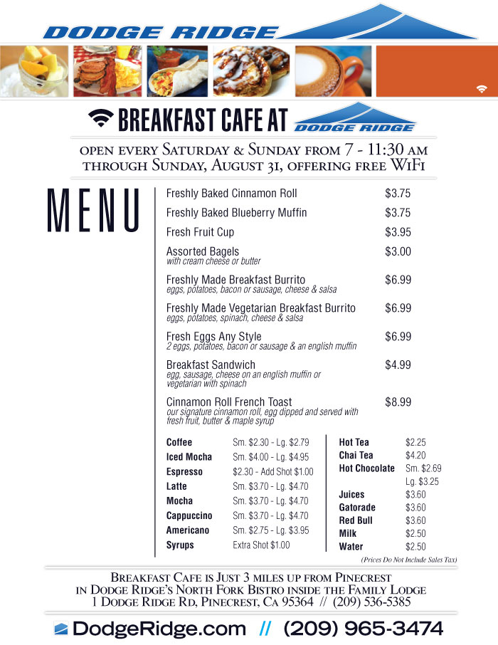 Dodge Ridge Summer Bistro Breakfast Cafe