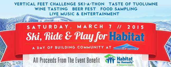 Dodge Ridge Habitat for Humanity of Tuolumne County - Ski, Ride & Play for Habitat Event