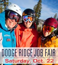 Job Fair at Dodge Ridge October 22 9a - 3p