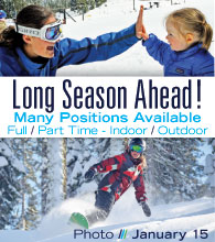 Dodge Ridge - Long Season Ahead Many Jobs Available