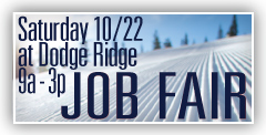 Job Fair at Dodge Ridge October 22 9a - 3p