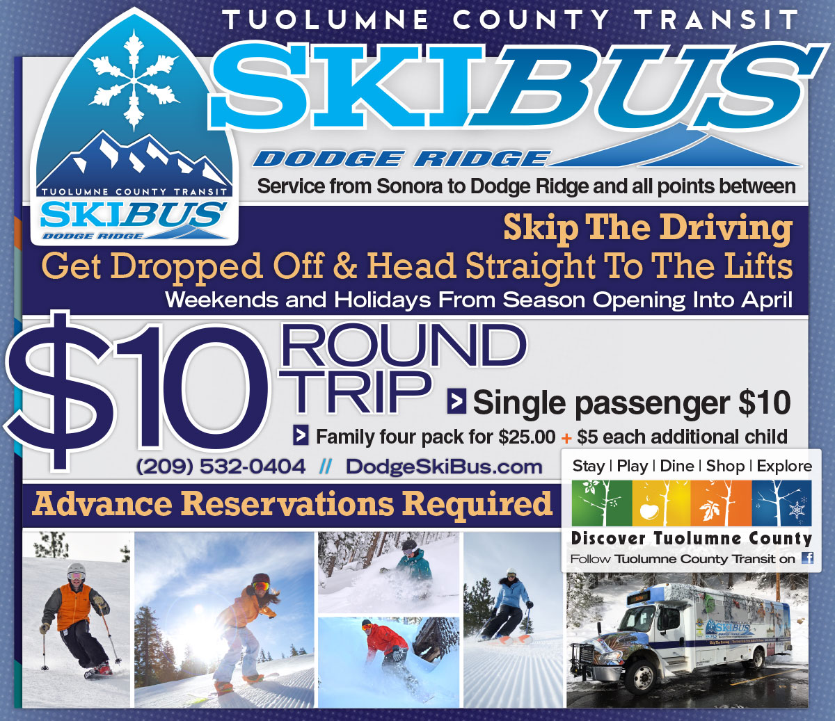 Tuolumne County Transit - Dodge Ridge Ski Bus - $10 Round Trip from Sonora to Dodge Ridge and all points in between.