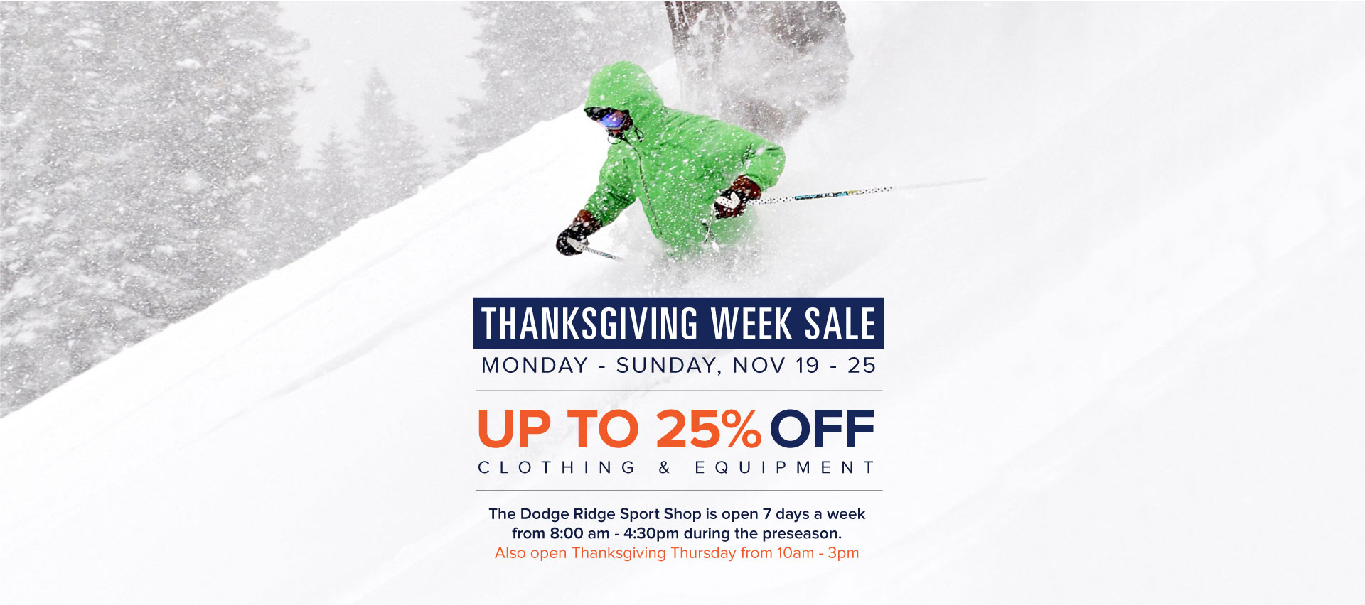 Dodge Ridge Thanksgiving Week Sale - November 19 - 25