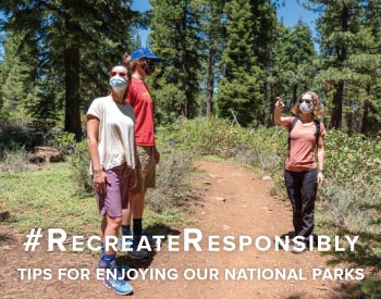 #RecreateResponsibly - Tips for Enjoying Our National Parks